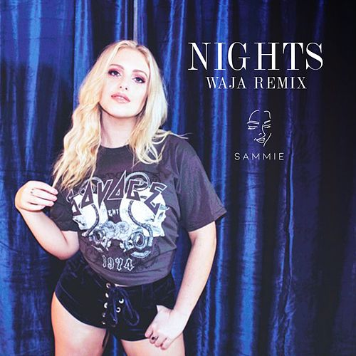Nights (WAJA Remix) by Sammie