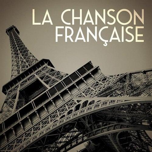 La chanson française by Various Artists