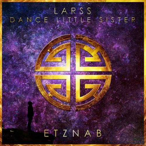Dance Little Sister de Larss