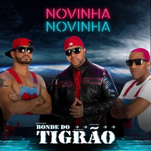 Novinha, Novinha by Bonde do Tigrão