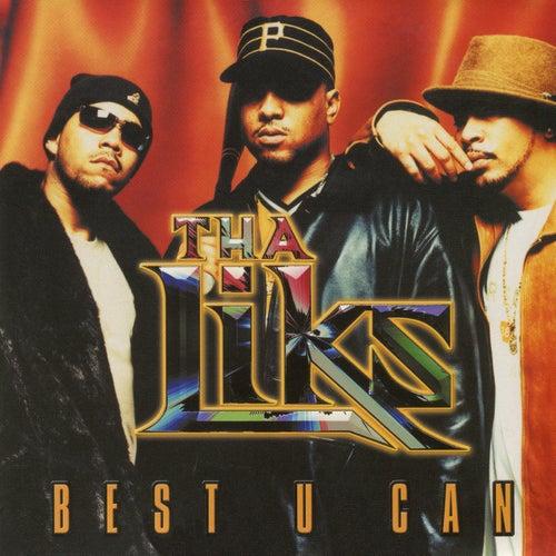 Best U Can by Tha Alkaholiks