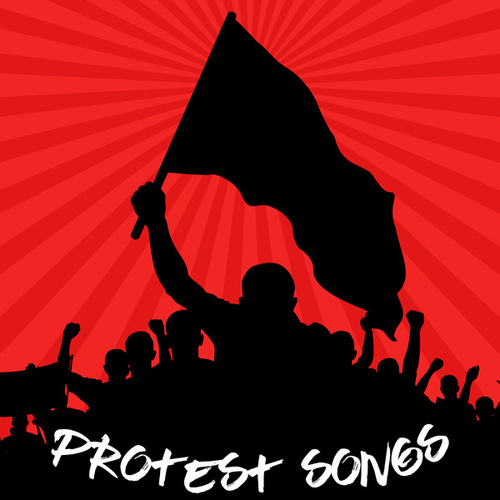 Protest Songs von Various Artists