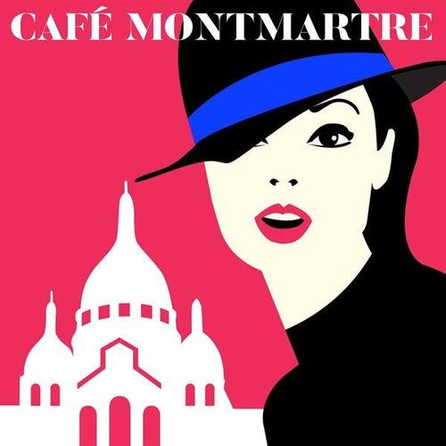 Café Montmartre by Various Artists