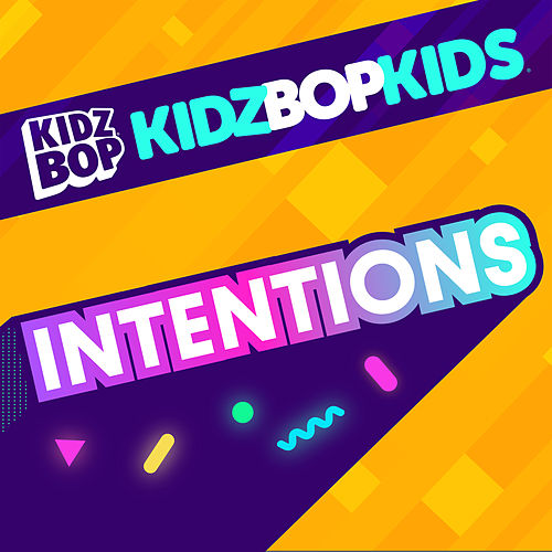 Intentions by KIDZ BOP Kids
