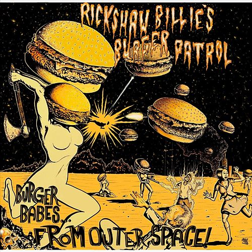 Burger Babes...from Outer Space! by Rickshaw Billie's Burger Patrol