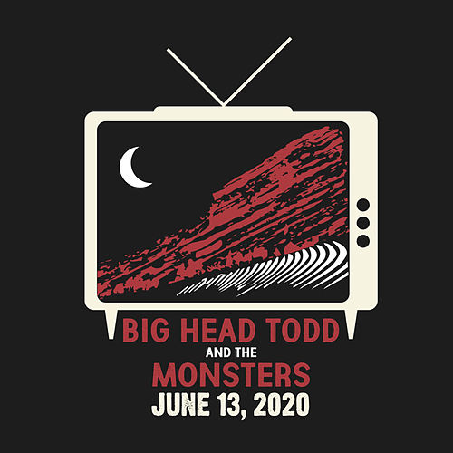 We're Gonna Play It Anyway - Red Rocks 2020 (LIVE) by Big Head Todd And The Monsters