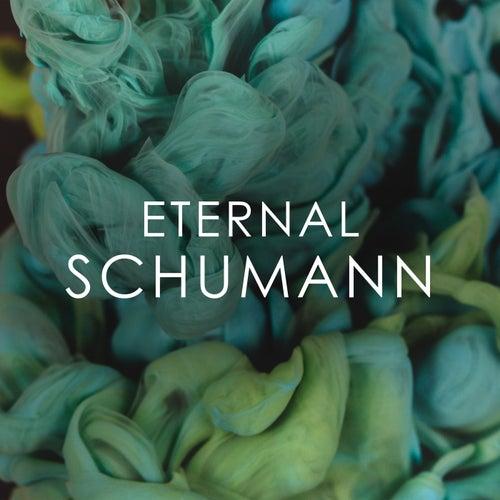 Eternal Schumann von Robert Schumann
