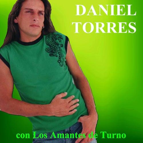 Con los Amantes de Turno de Daniel Torres