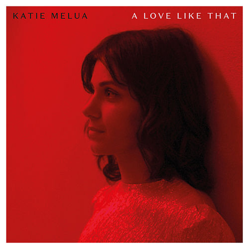 A Love Like That de Katie Melua
