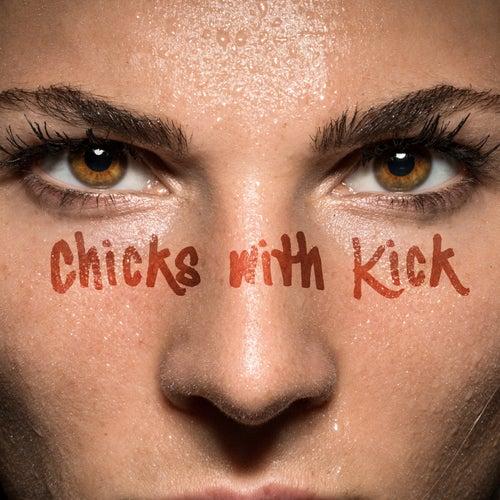 Chicks With Kick de Various Artists
