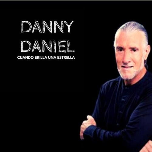 Cuando Brilla una Estrella de Danny Daniel