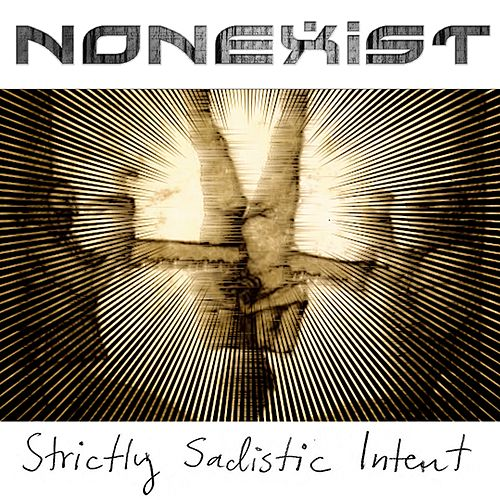 Strictly Sadistic Intent by Nonexist