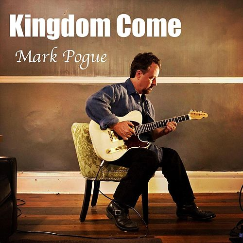 Kingdom Come de Mark Pogue