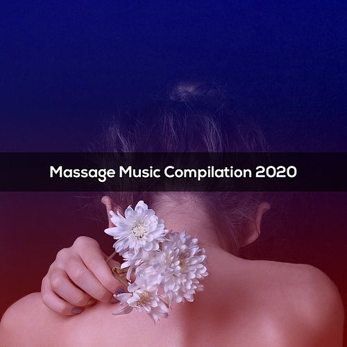Massage Music Compilation 2020 de Lovicario