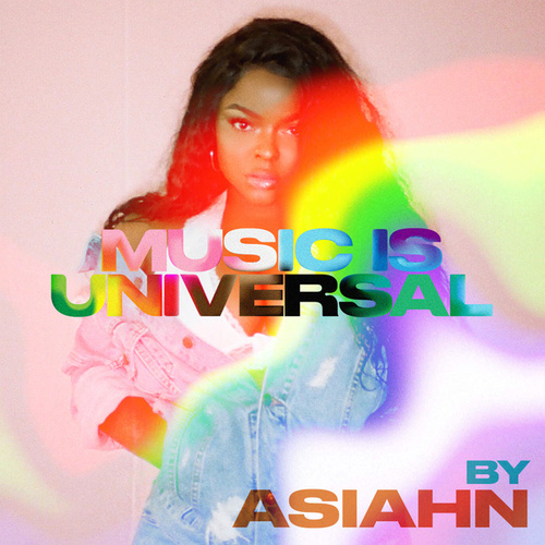 Music is Universal: PRIDE by Asiahn de Various Artists