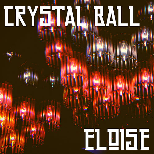 Crystal Ball di Eloise