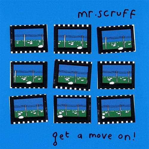Get A Move On! de Mr. Scruff