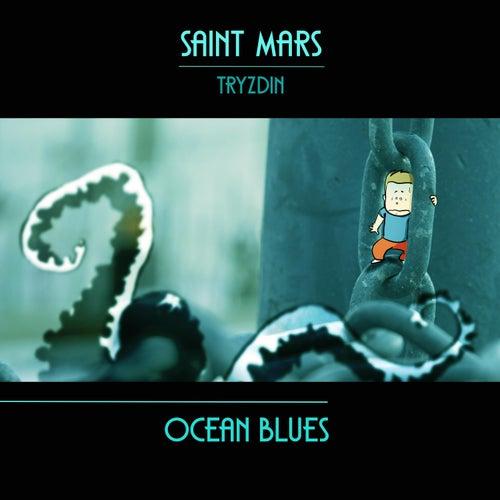 Ocean Blues (feat. Tryzdin) by Saint Mars