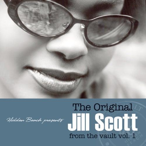 The Original Jill Scott from the Vault, Vol. 1 fra Jill Scott
