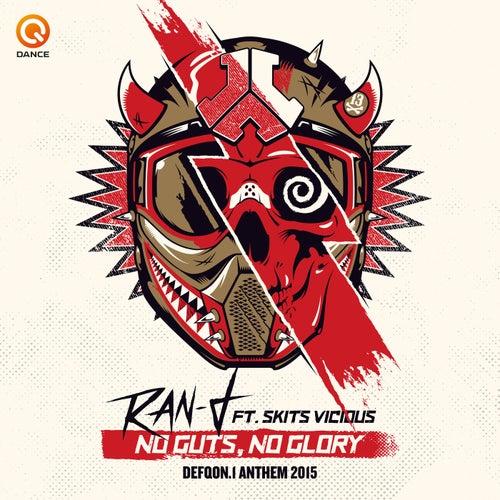 No Guts No Glory (Defqon.1 Anthem 2015) by Ran-D