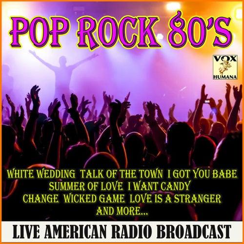 Pop Rock '80's Live (Live) von Various Artists