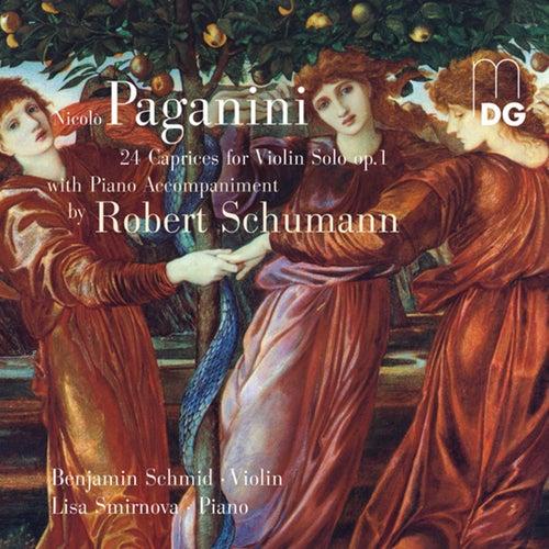 Paganini & Schumann: 24 Caprices for Violin Solo, Op. 1 von Benjamin Schmid