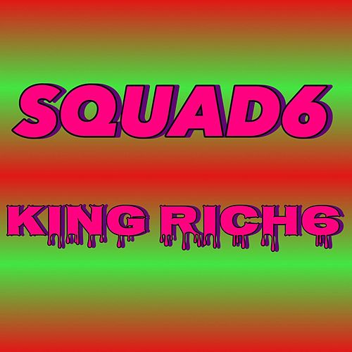 SQUAD6 de King Rich6