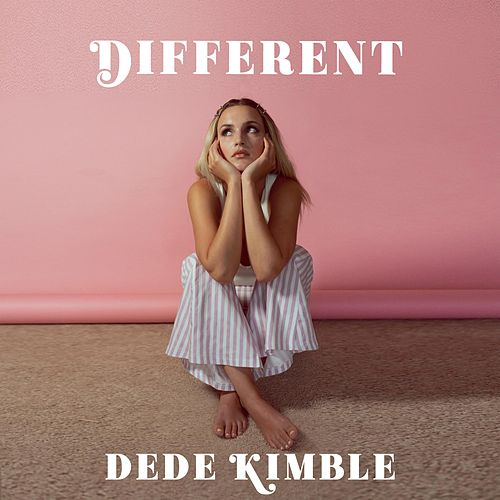 Different by Dede Kimble