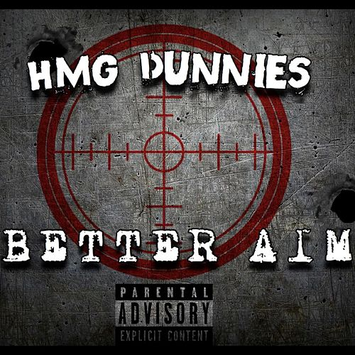Better Aim by HMG Dunnies