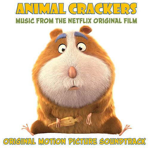 Animal Crackers (Original Motion Picture Soundtrack) von Various Artists
