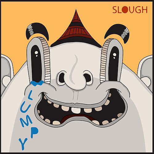 Slough by Lumpy