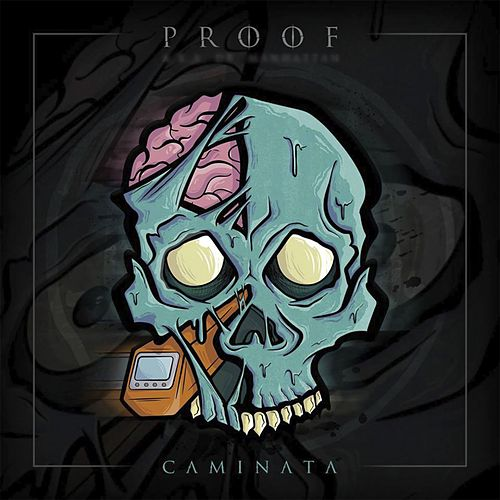 Caminata by Proof