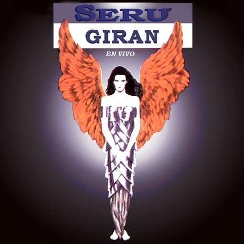 Seru Giran (En Vivo) de Seru Girán