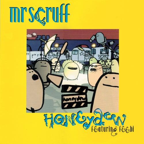 Honeydew von Mr. Scruff