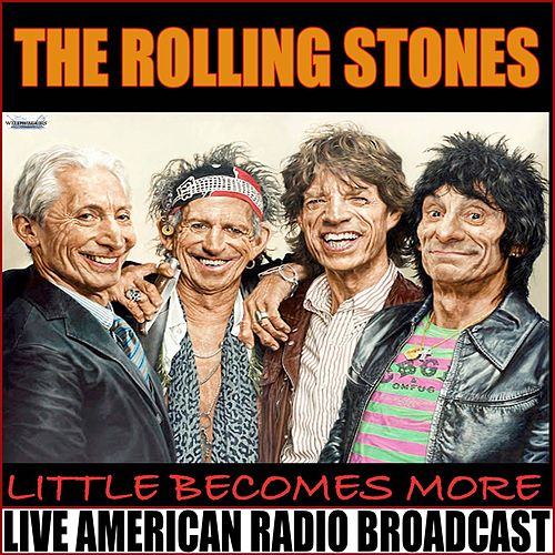 Little Becomes More (Live) by The Rolling Stones