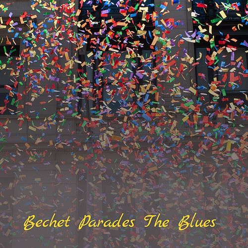 Bechet Parades the Blues de Eddie Cochran