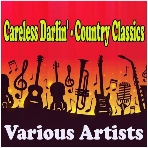 Careless Darlin' - Country Classics de Various Artists