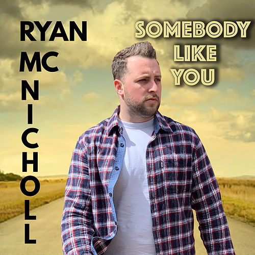 Somebody Like You von Ryan McNicholl