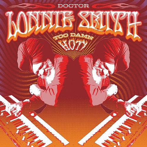 Too Damn Hot von Dr. Lonnie Smith