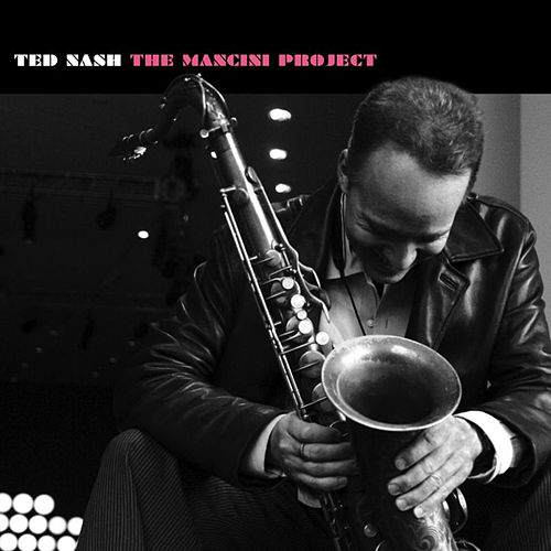 The Mancini Project de Ted Nash