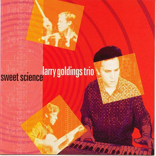 Sweet Science de Larry Goldings