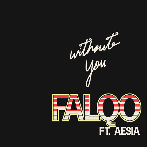 Without You von Falqo