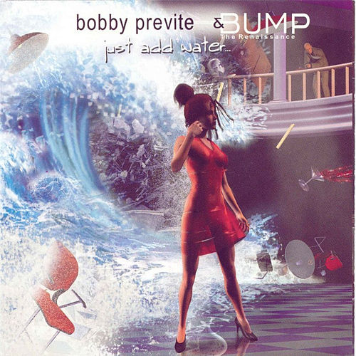 Just Add Water de Bobby Previte
