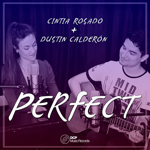 Perfect (Cover) by Dustin Calderón