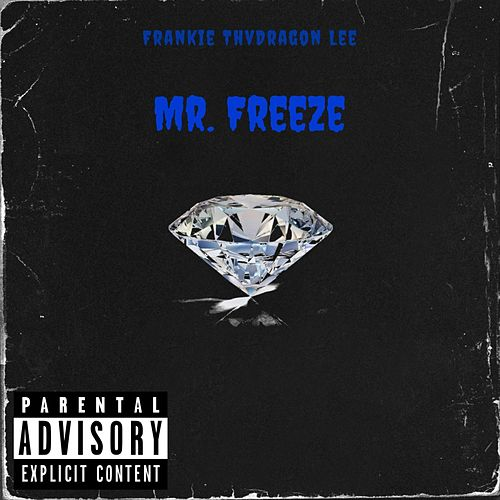 Mr. Freeze by Frankie ThvDragon Lee