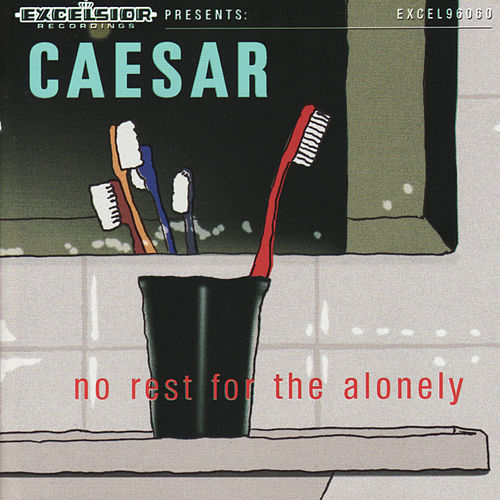 No Rest for the Alonely by Caesar