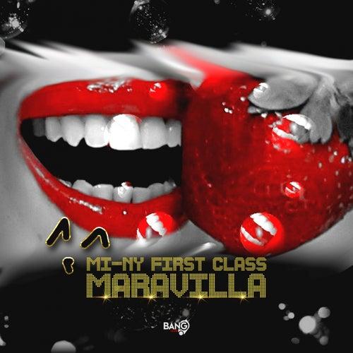 Maravilla by MI-NY First Class