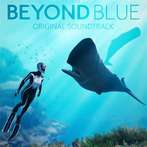 Beyond Blue Original Soundtrack de Various Artists
