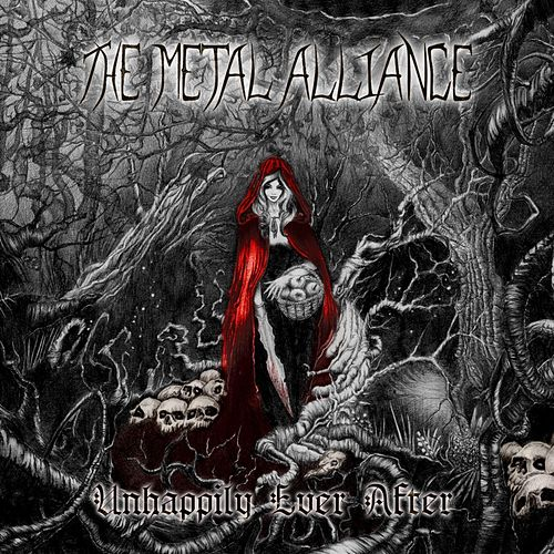 Unhappily Ever After by The Metal Alliance