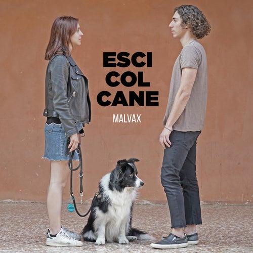 Esci col cane by Malvax